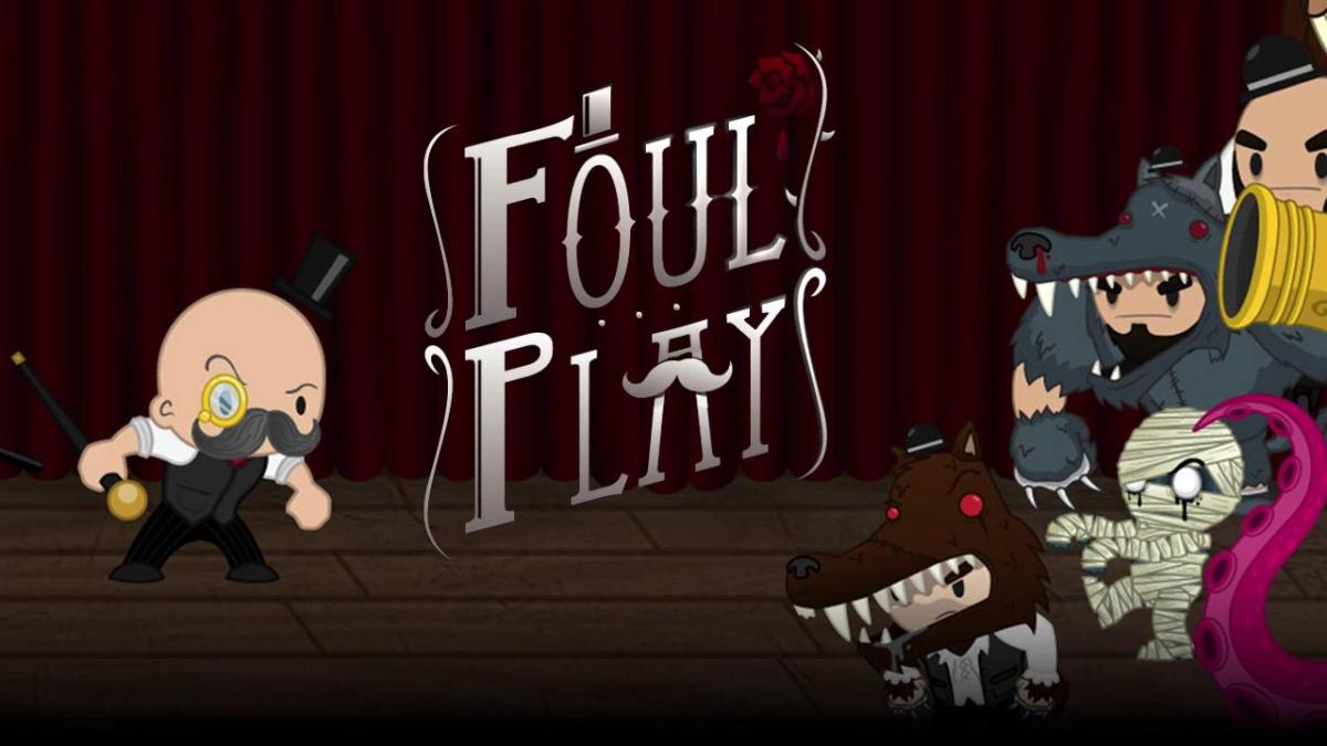 A Foul Play From Foul Play's Developers