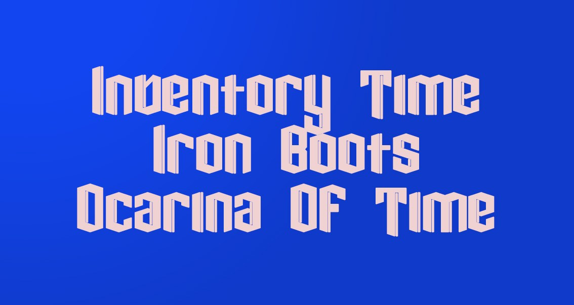 Inventory Time: Iron Boots, Ocarina Of Time